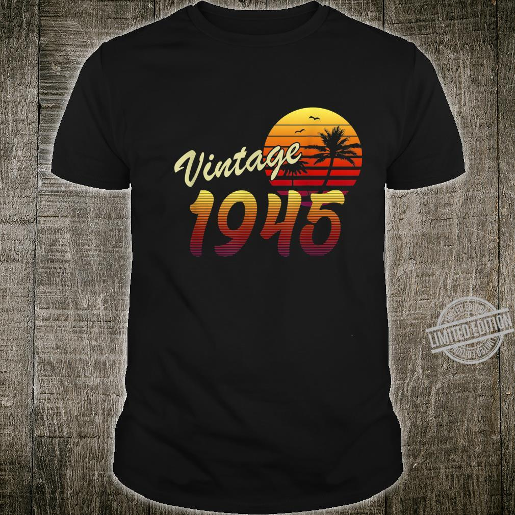 75th Birthday Gift idea Retro Vintage 1945 75 Years Old Shirt
