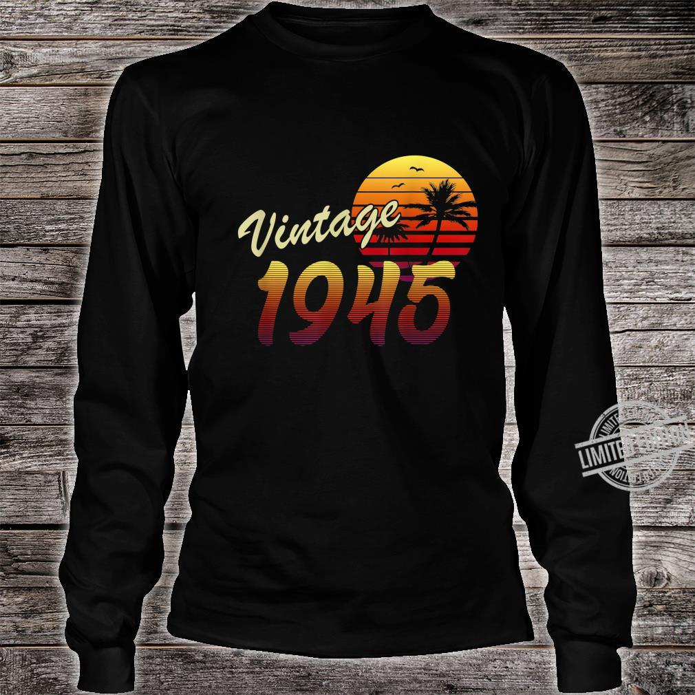 75th Birthday Gift idea Retro Vintage 1945 75 Years Old Shirt long sleeved
