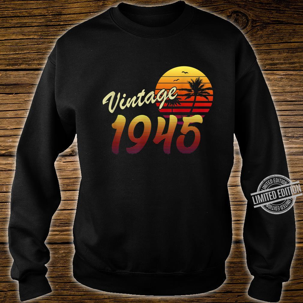 75th Birthday Gift idea Retro Vintage 1945 75 Years Old Shirt sweater