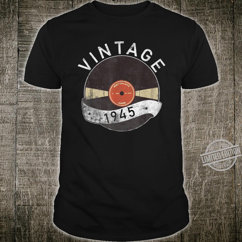 75th Vintage Vinyl 1945 Birthday Retro 75 Years Old Shirt
