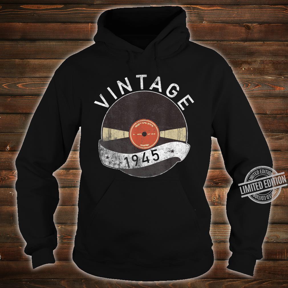 75th Vintage Vinyl 1945 Birthday Retro 75 Years Old Shirt hoodie