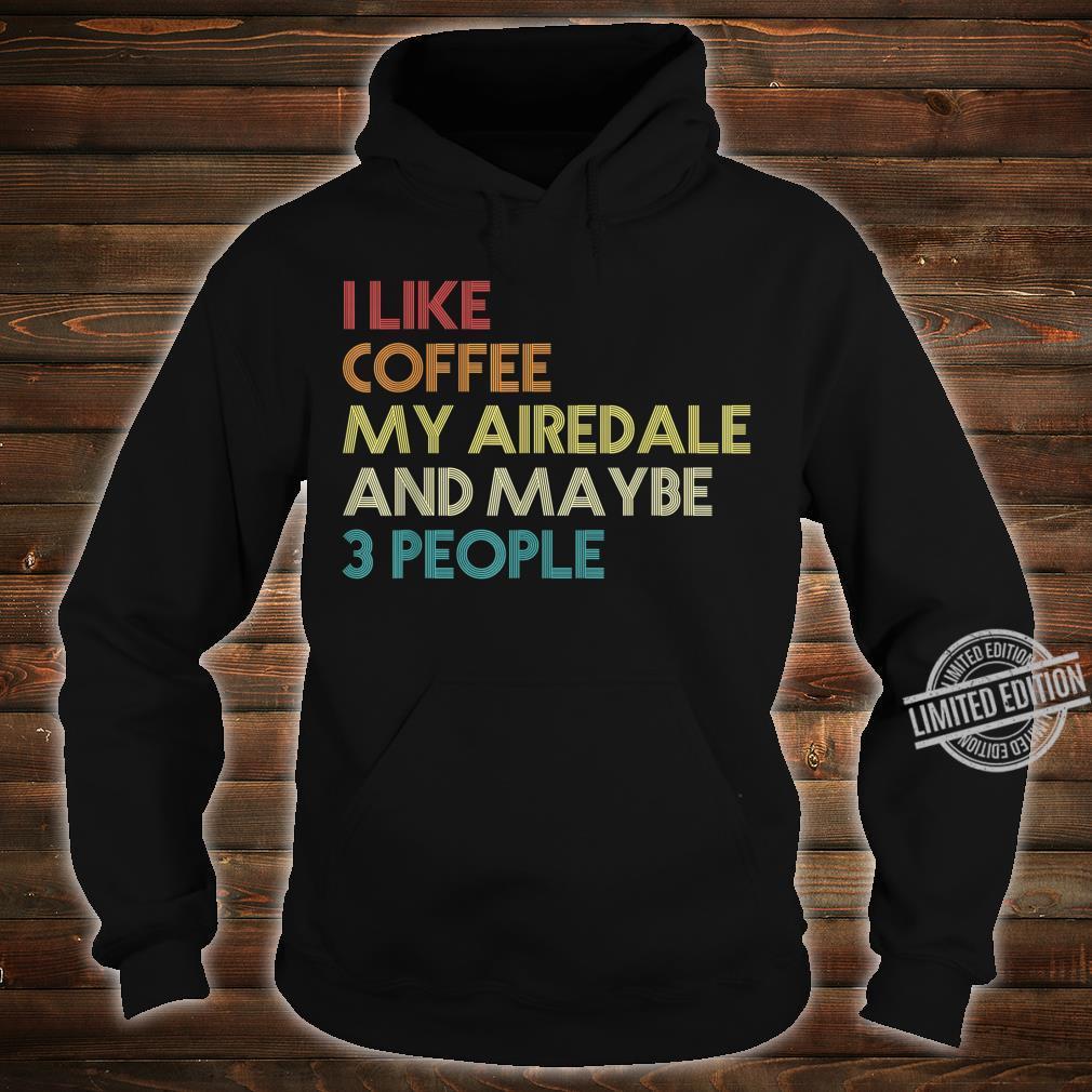 Airedale Terrier Hund Hundeliebhaber Geschenk Vintage Retro Shirt hoodie