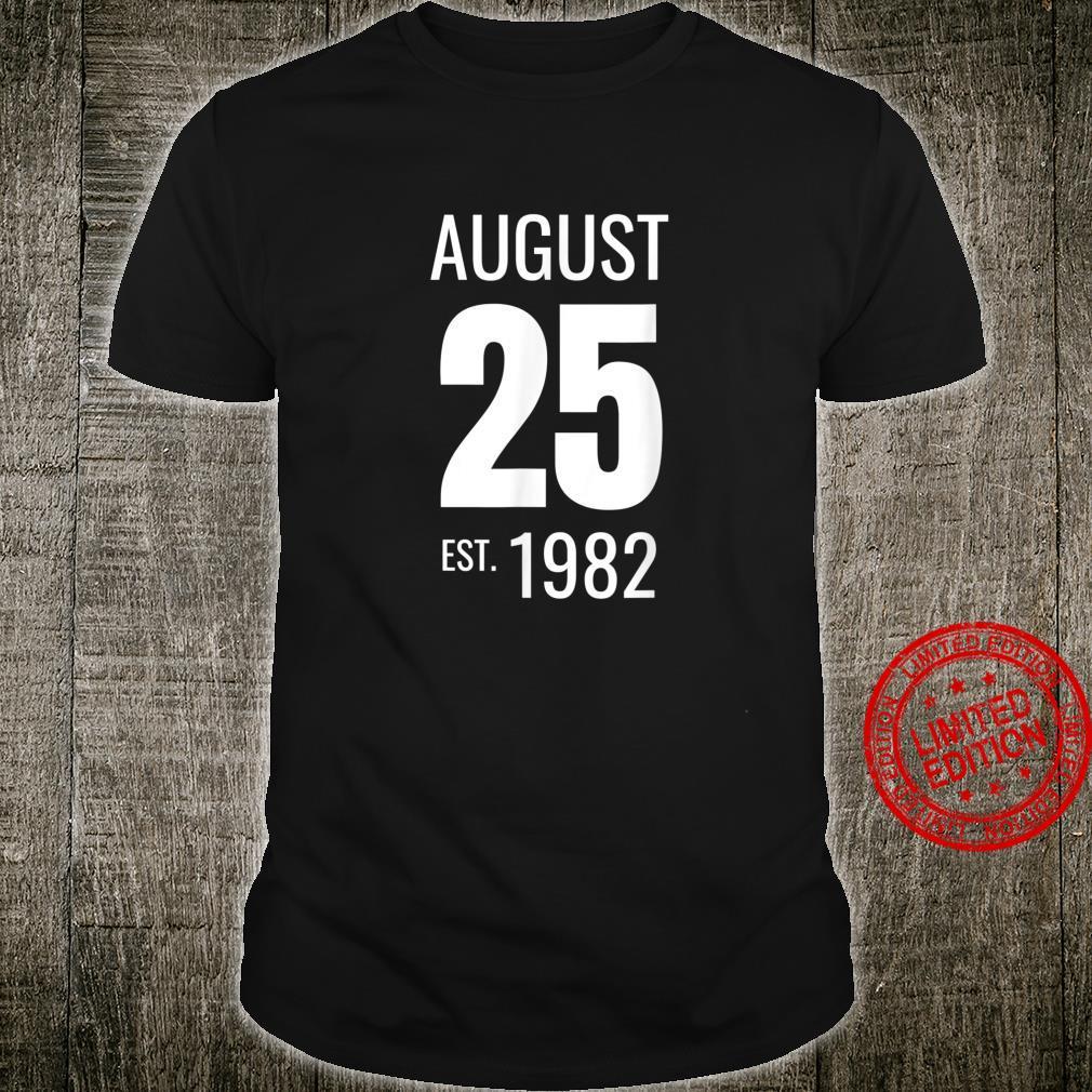 August 25 1982 Shirt