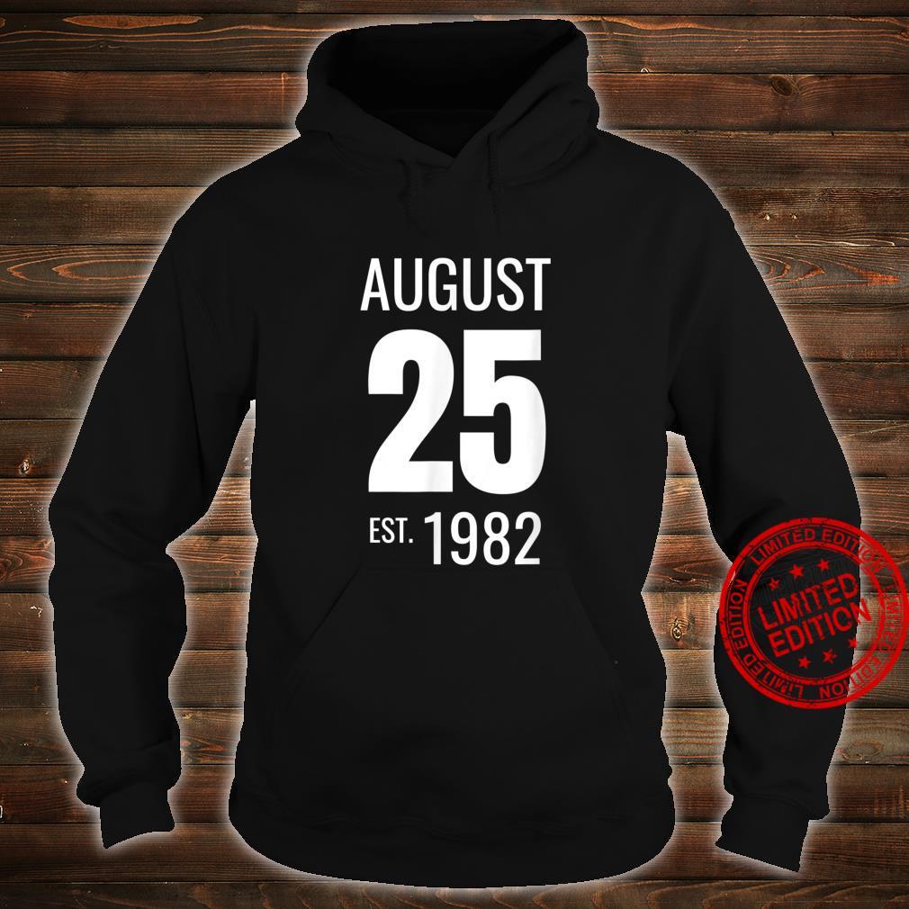 August 25 1982 Shirt hoodie