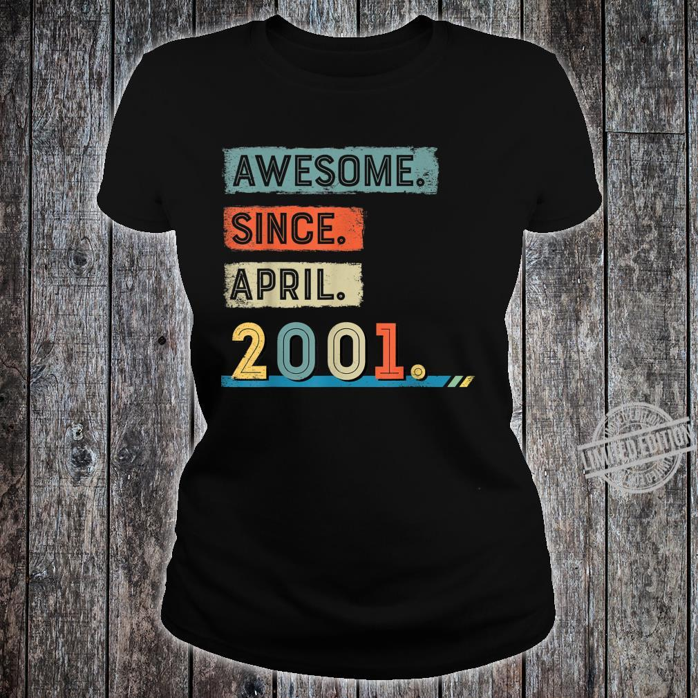 Awesome Since April 2001 19th Birthday Shirt Boy Shirt ladies tee