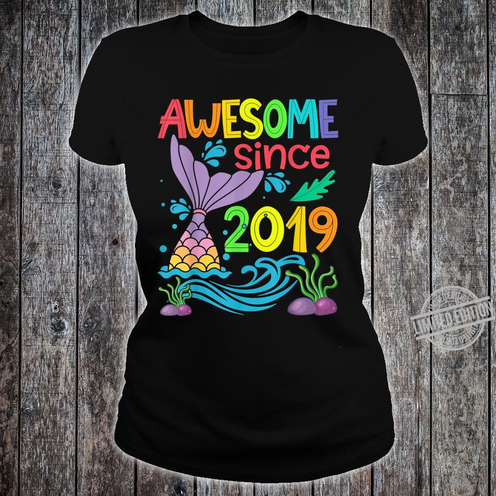 Awesome since 2019 Mermaid 1st Birthday Girls Shirt ladies tee