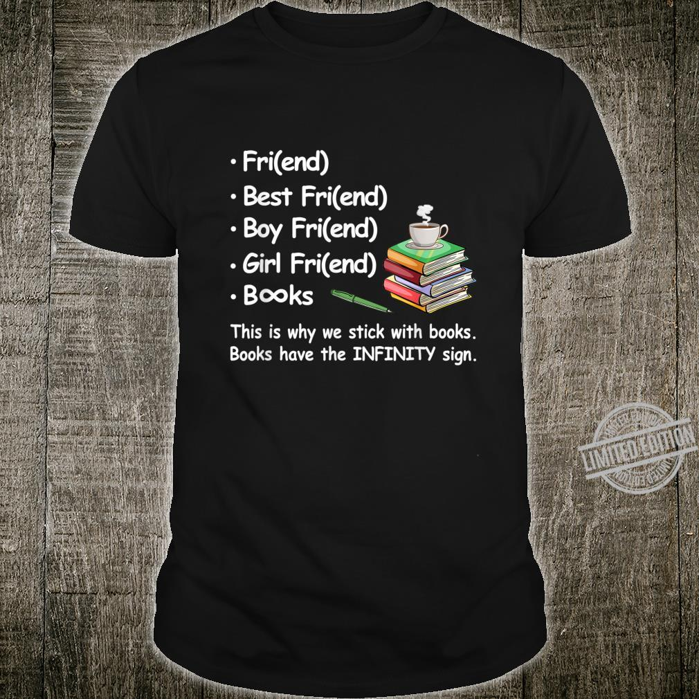 Book Have The Infinity Sign Books Shirt