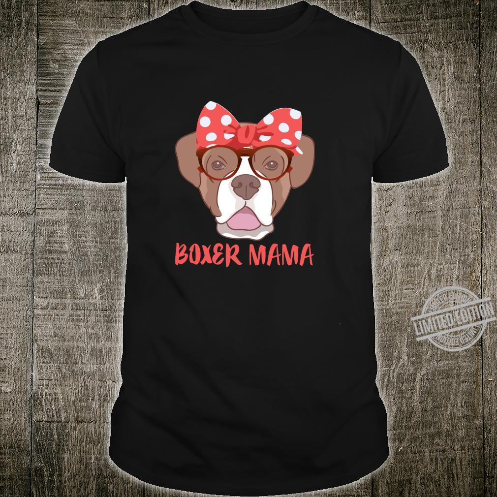 Boxer Dog Mama Mom Shirt Dog Shirt