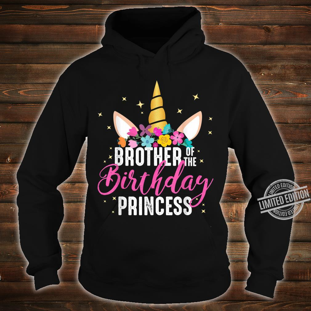 Brother Of The Birthday Princess Unicorn Birthday Shirt hoodie