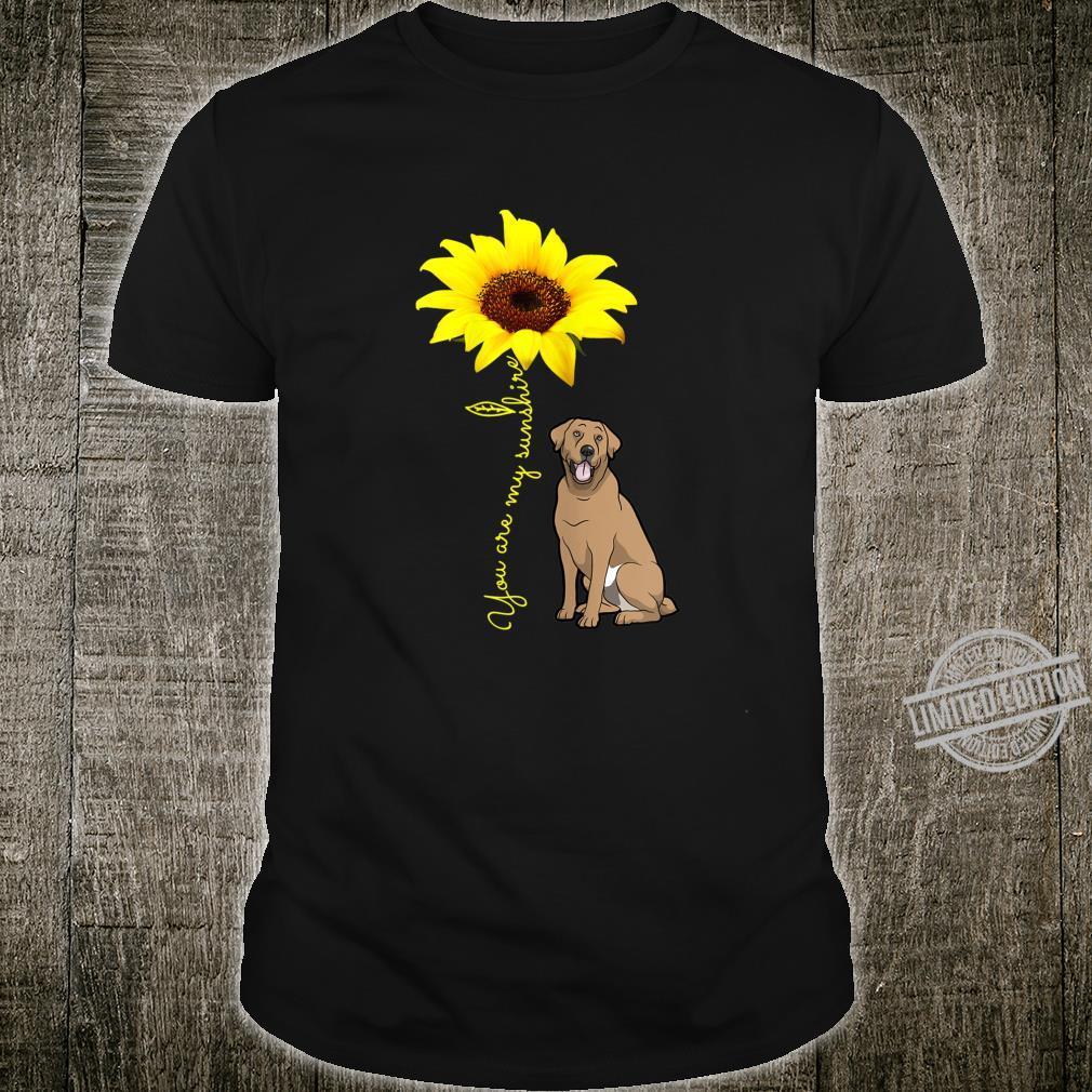 BrownLabrador Retriever Mom You My SunshineSunflower Shirt