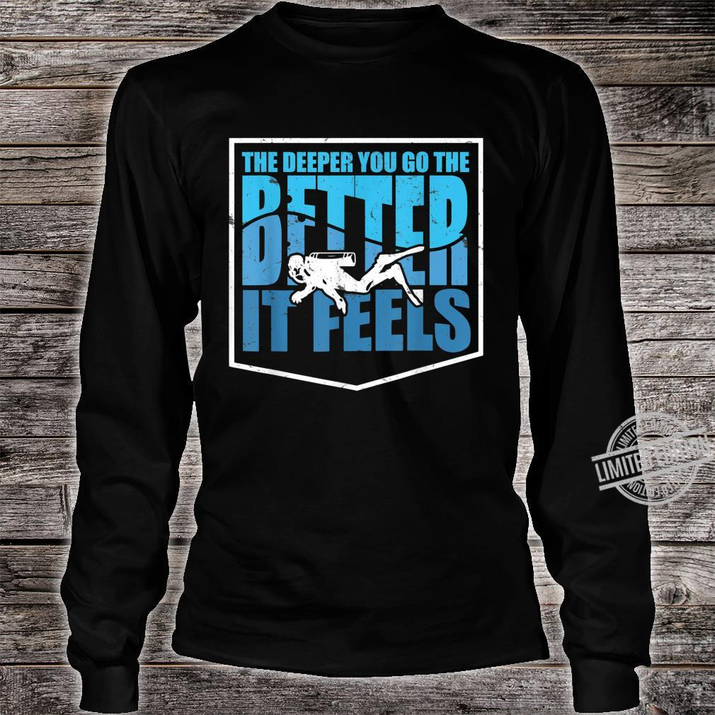Cute The Deeper You Go Diver Diving Shirt long sleeved