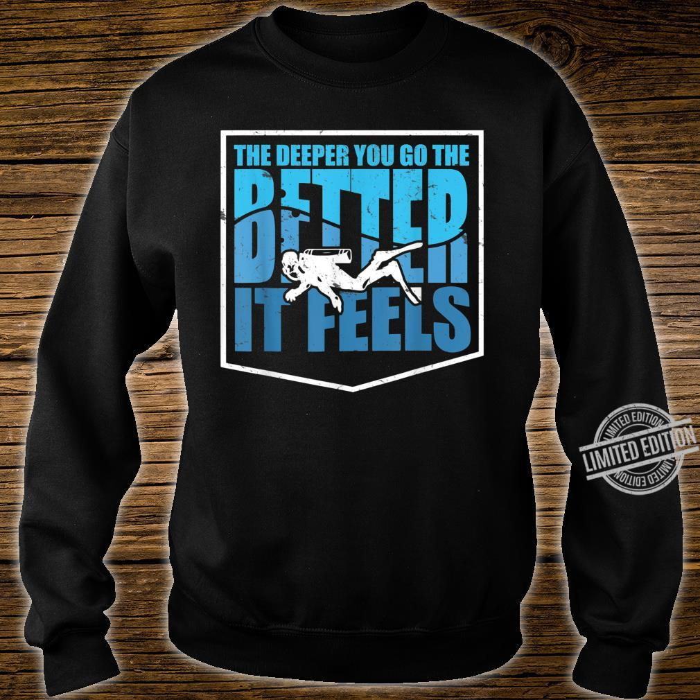 Cute The Deeper You Go Diver Diving Shirt sweater