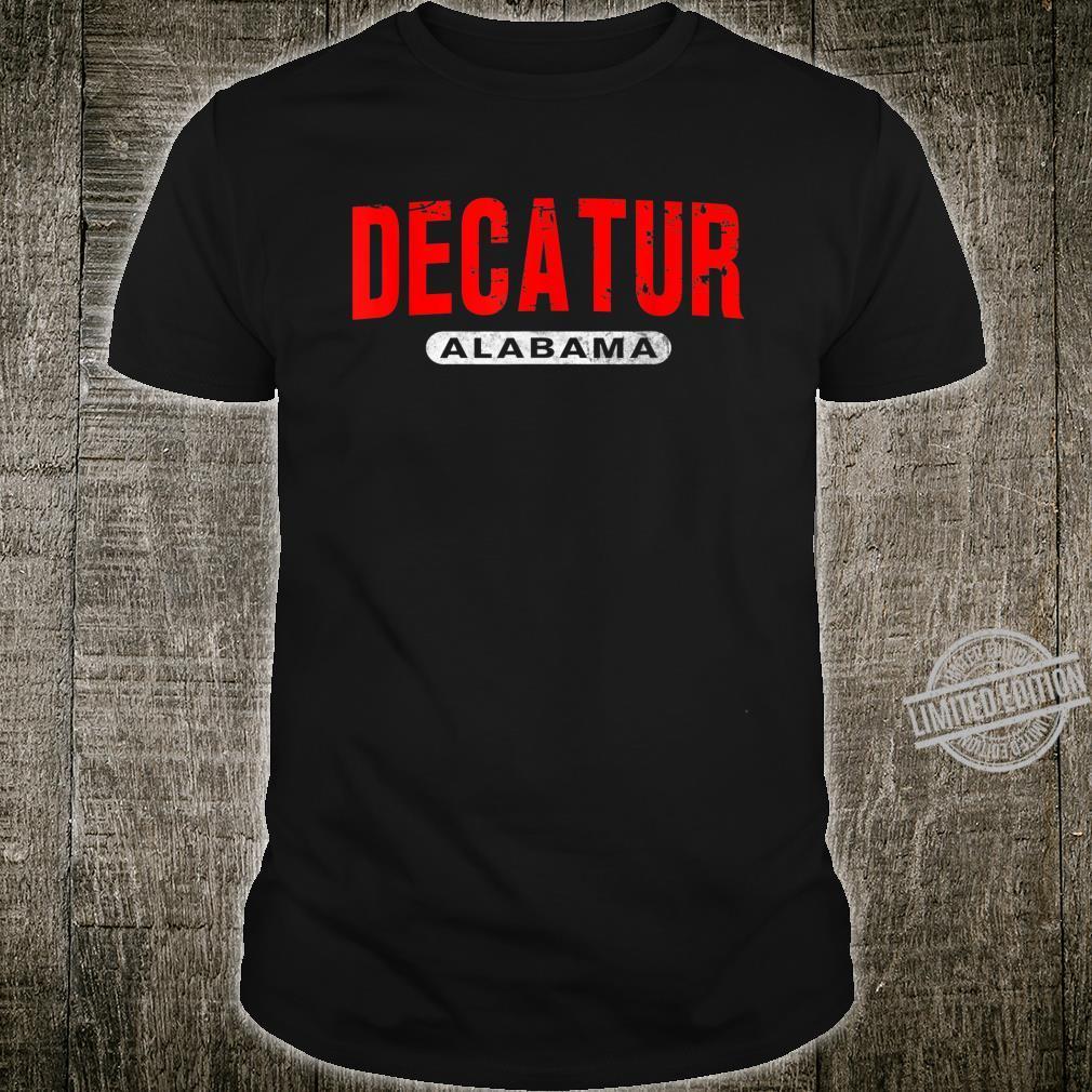 DECATUR AL ALABAMA USA City Roots Custom Vintage Shirt