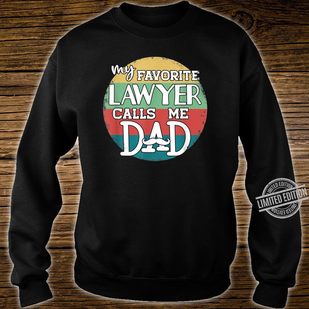 Daddy Father's Day My Favorite Lawyer Calls Me Dad Shirt sweater