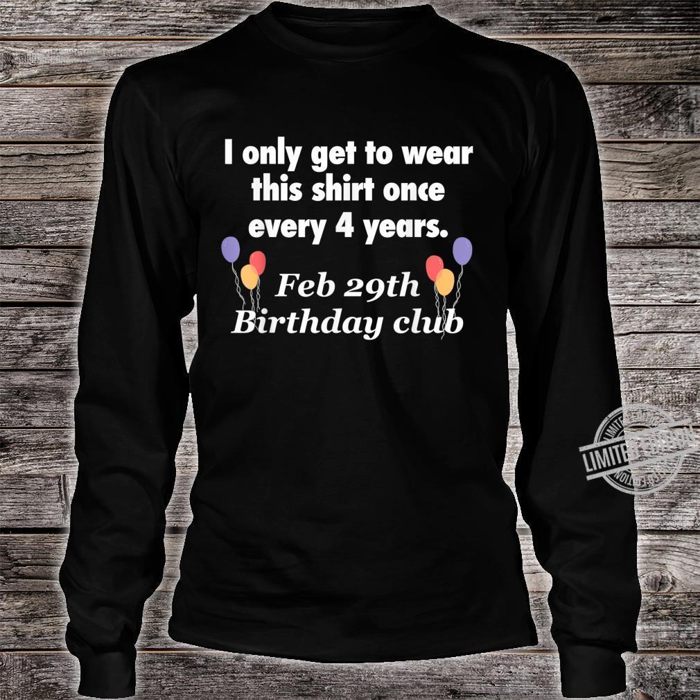 February 29th Leap Year Birthday Shirt long sleeved