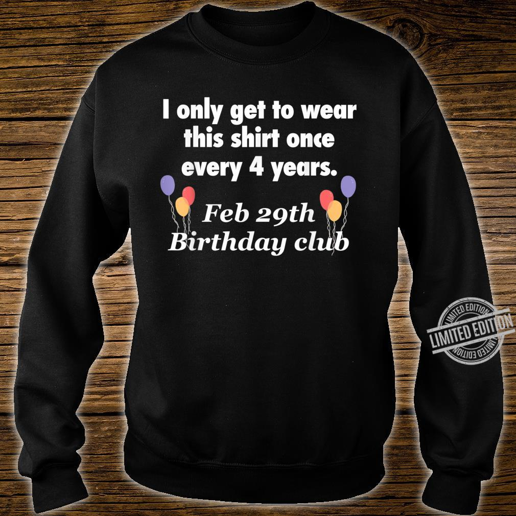 February 29th Leap Year Birthday Shirt sweater