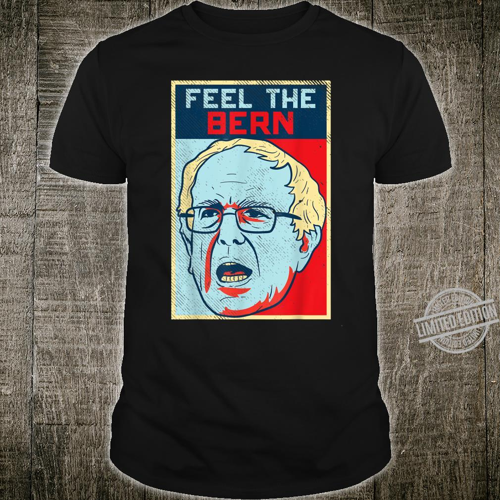 Feel The Bern Bernie Sanders Retro Poster 2020 President Shirt
