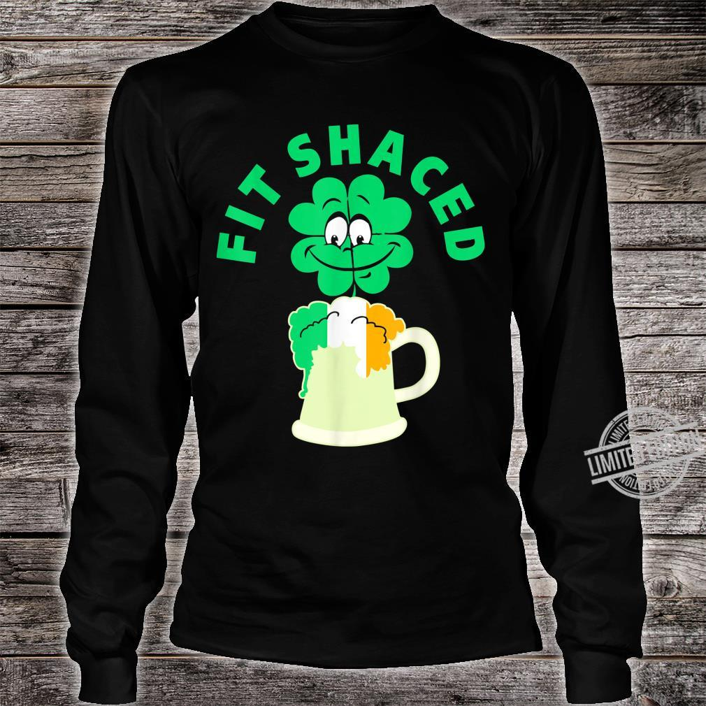 Fit Shaced St Patricks Day Shamrock Shirt long sleeved