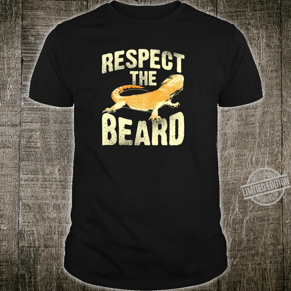 Funny Respect The Beard Cute Bearded Dragon Shirt