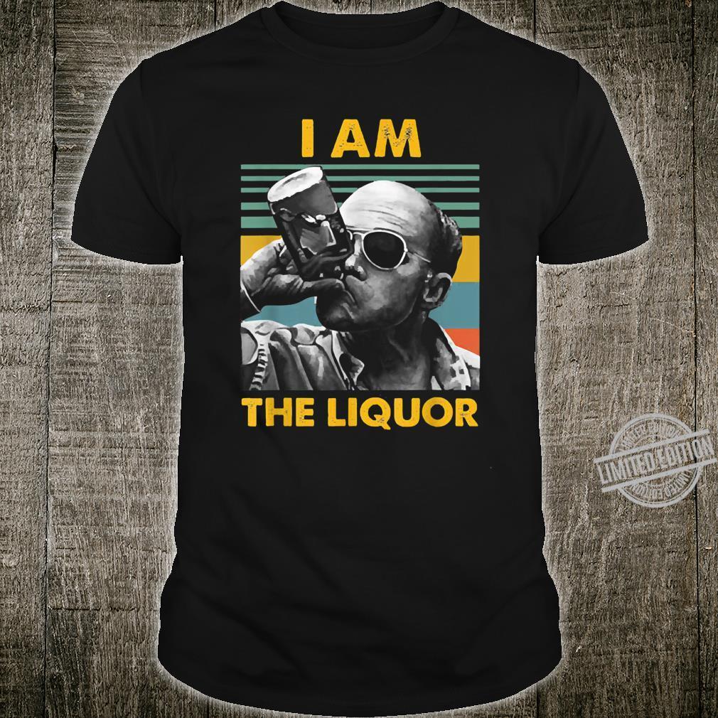 I am the Liquor costume Shirt