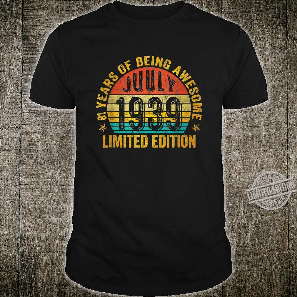 July 1939 Limited Edition 81st Birthday Shirt
