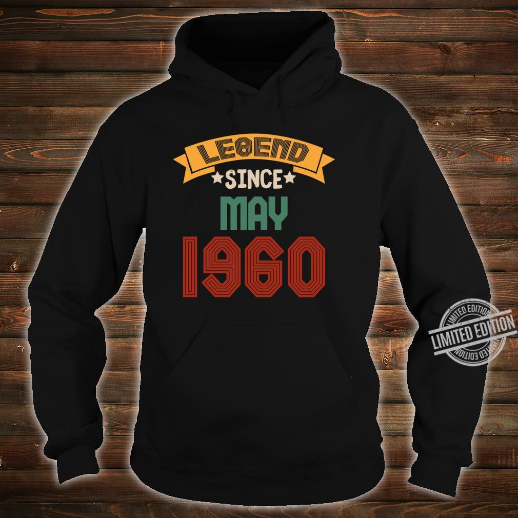 May 60 years old Legend Since May 19602020 Shirt hoodie