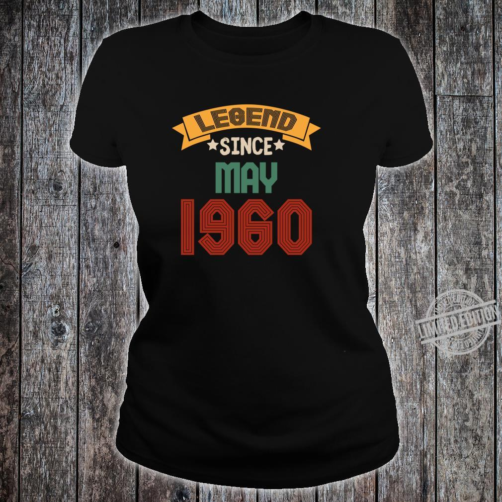 May 60 years old Legend Since May 19602020 Shirt ladies tee