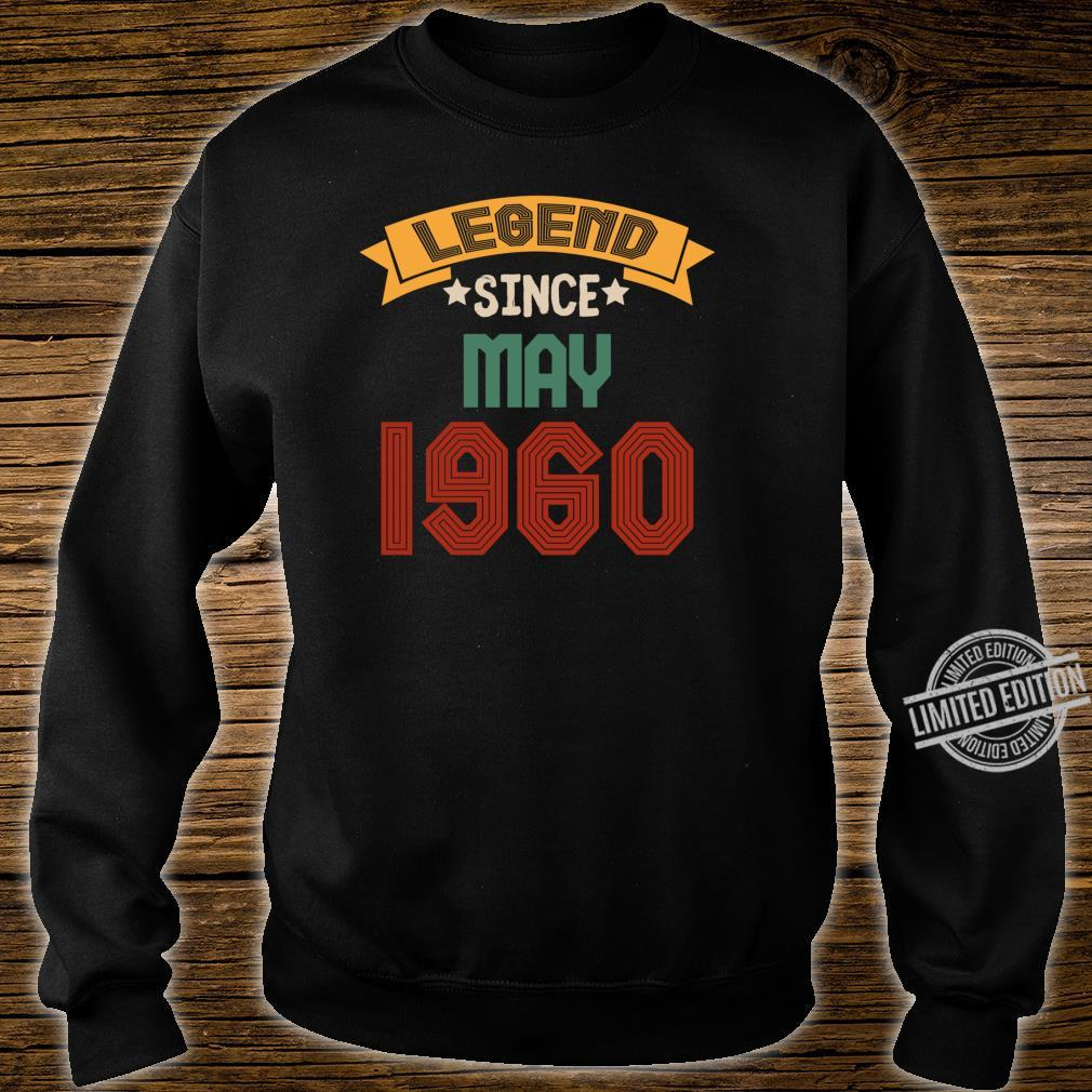 May 60 years old Legend Since May 19602020 Shirt sweater