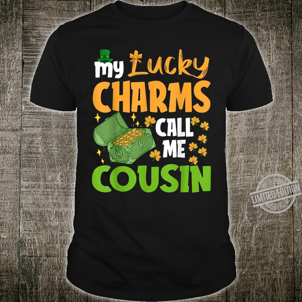 My Lucky Charms Call Me Cousin St. Patrick's Day Shirt