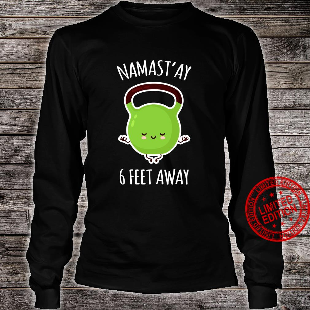 Namastay 6 Feet Away Kawaii Cute Kettlebell Yoga Shirt long sleeved