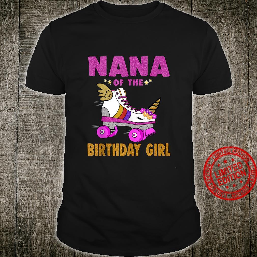 Nana of the Birthday Girl Shirt Unicorn Roller Skate Family Shirt