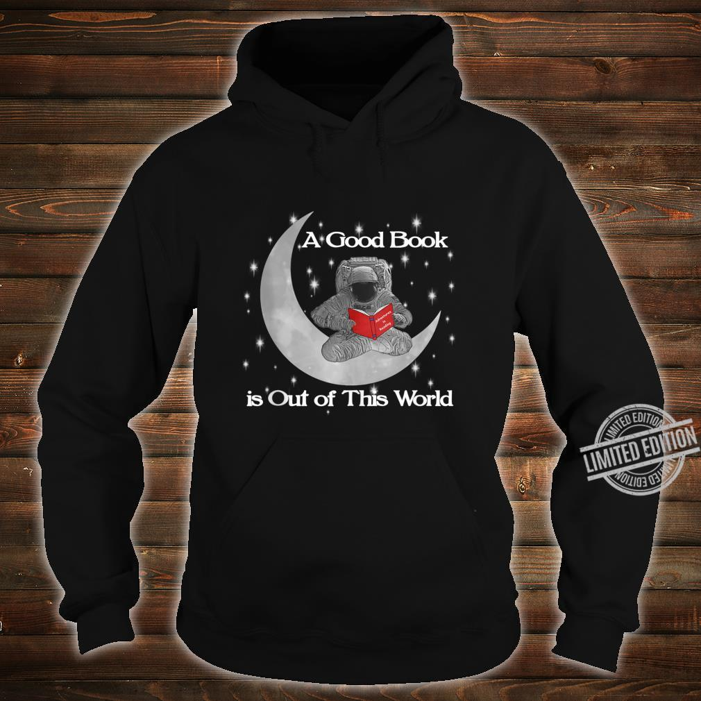Read Out Of World Stars Reading Astronaut Shirt hoodie