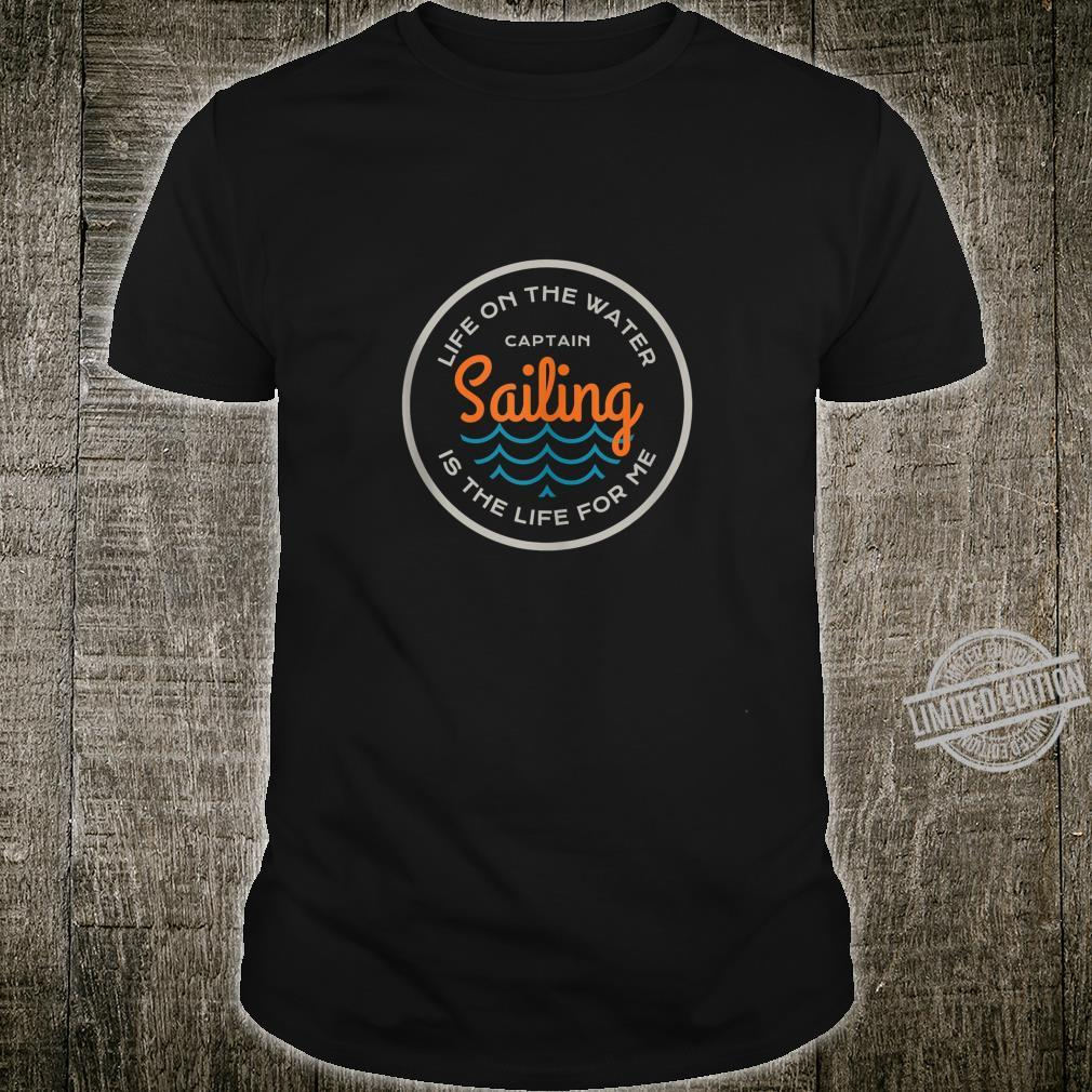 Sailing Quote Love To Sail Saying For Enthusiasts Shirt