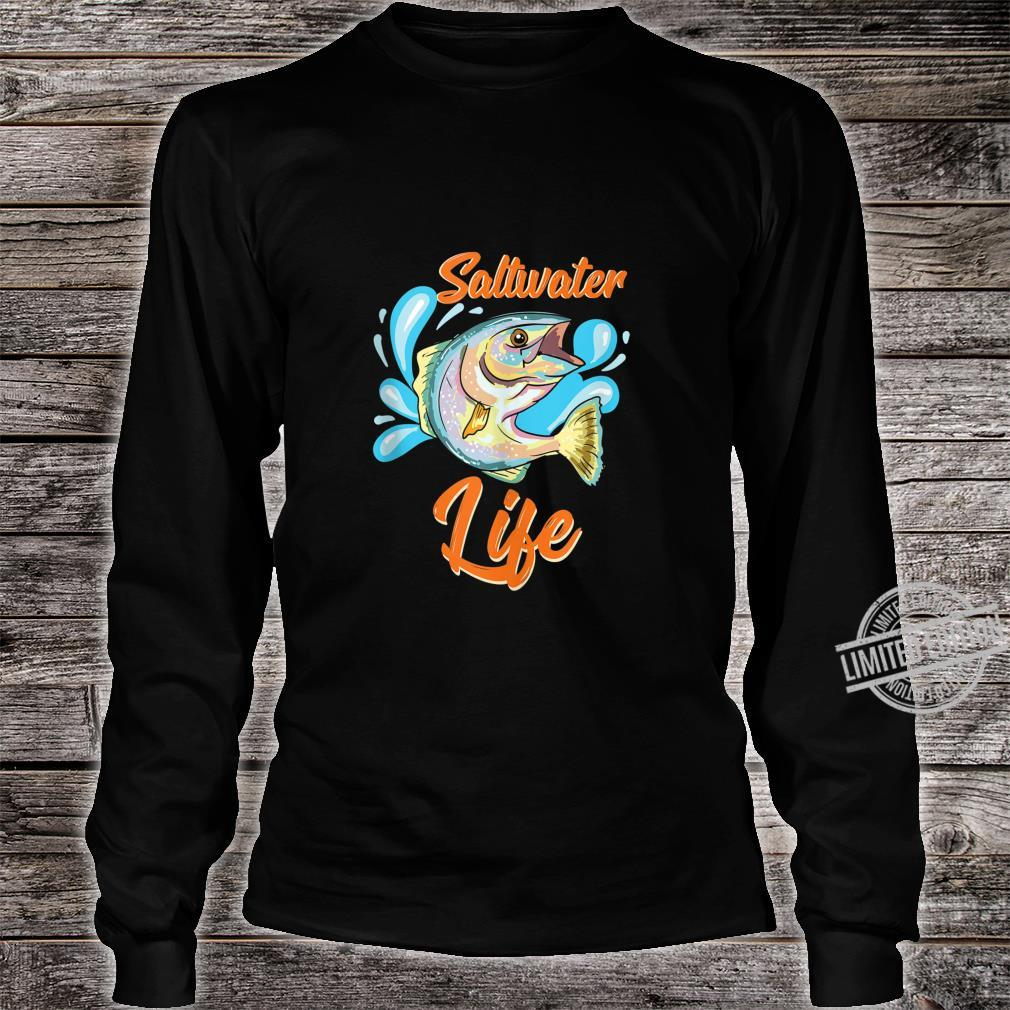 Saltwater Fishing Saltwater Life Shirt long sleeved