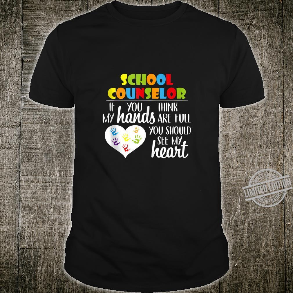 School Counselor Full Heart Appreciation Shirt