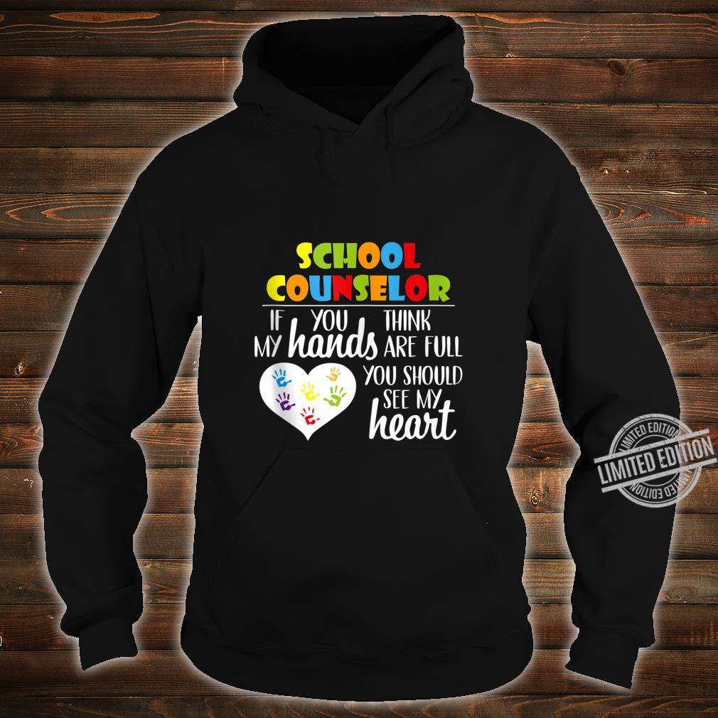 School Counselor Full Heart Appreciation Shirt hoodie