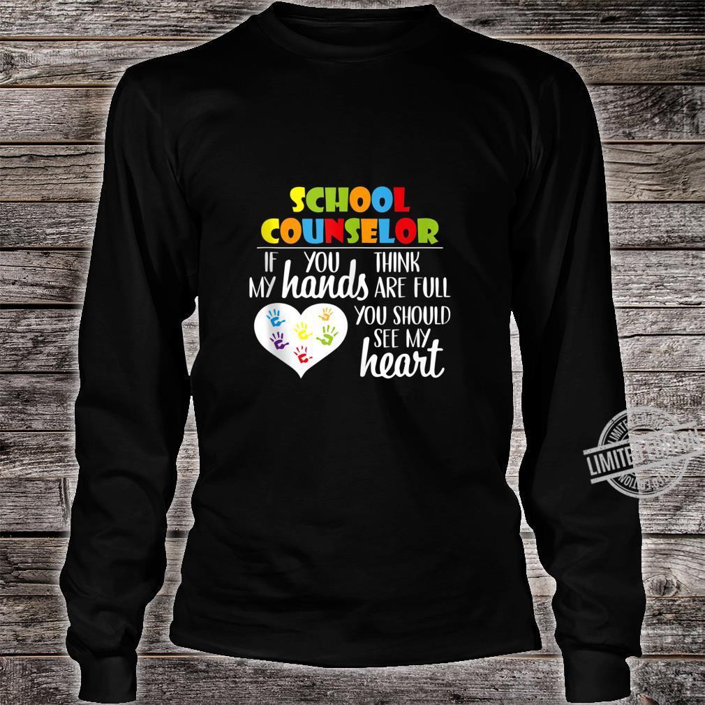 School Counselor Full Heart Appreciation Shirt long sleeved