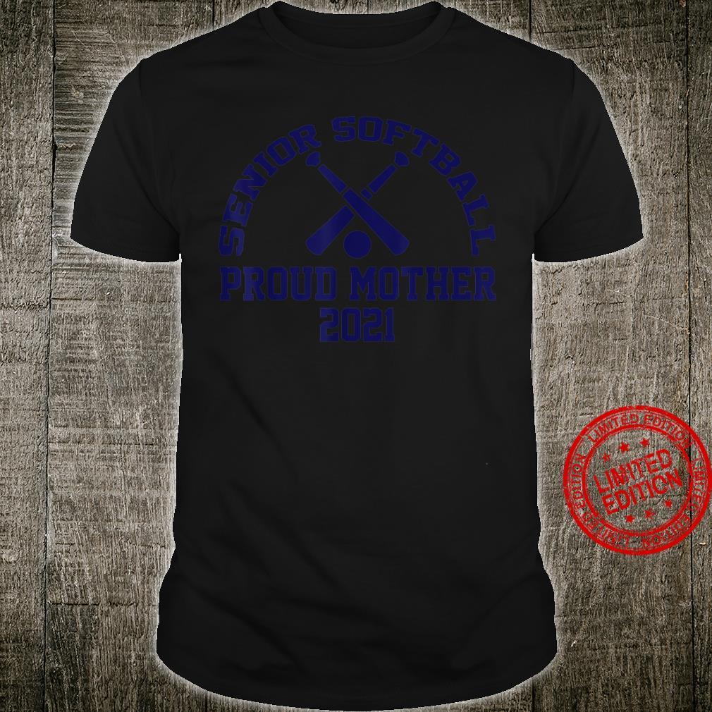 Senior Softball Proud Mother 2021 Vintage Design Shirt