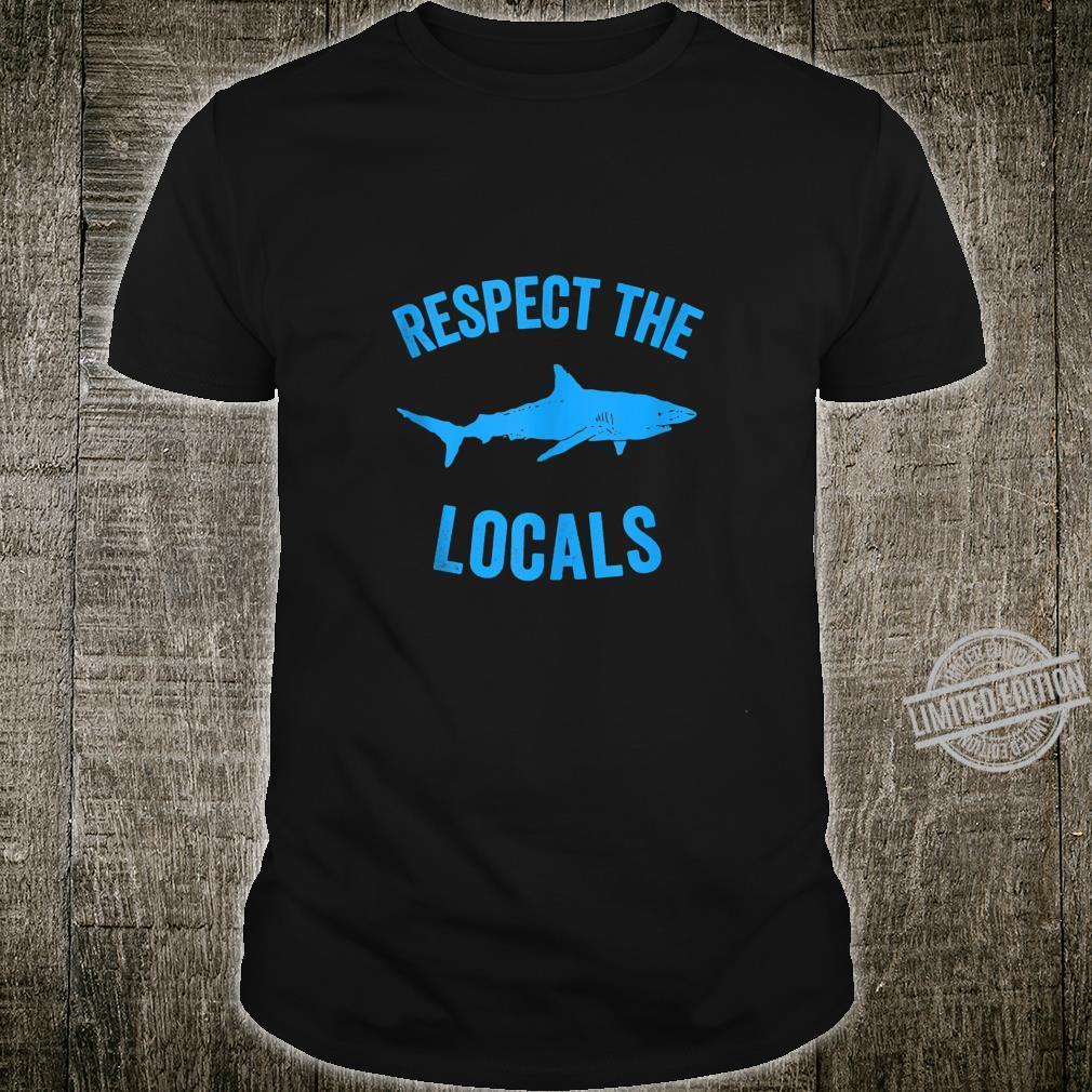 Shark Ocean Animal Rights Respect The Locals Shark Shirt