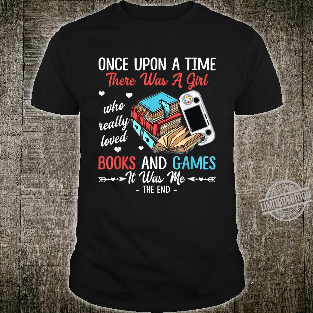 There Was A Girl Who Really Loved Books And Games Shirt