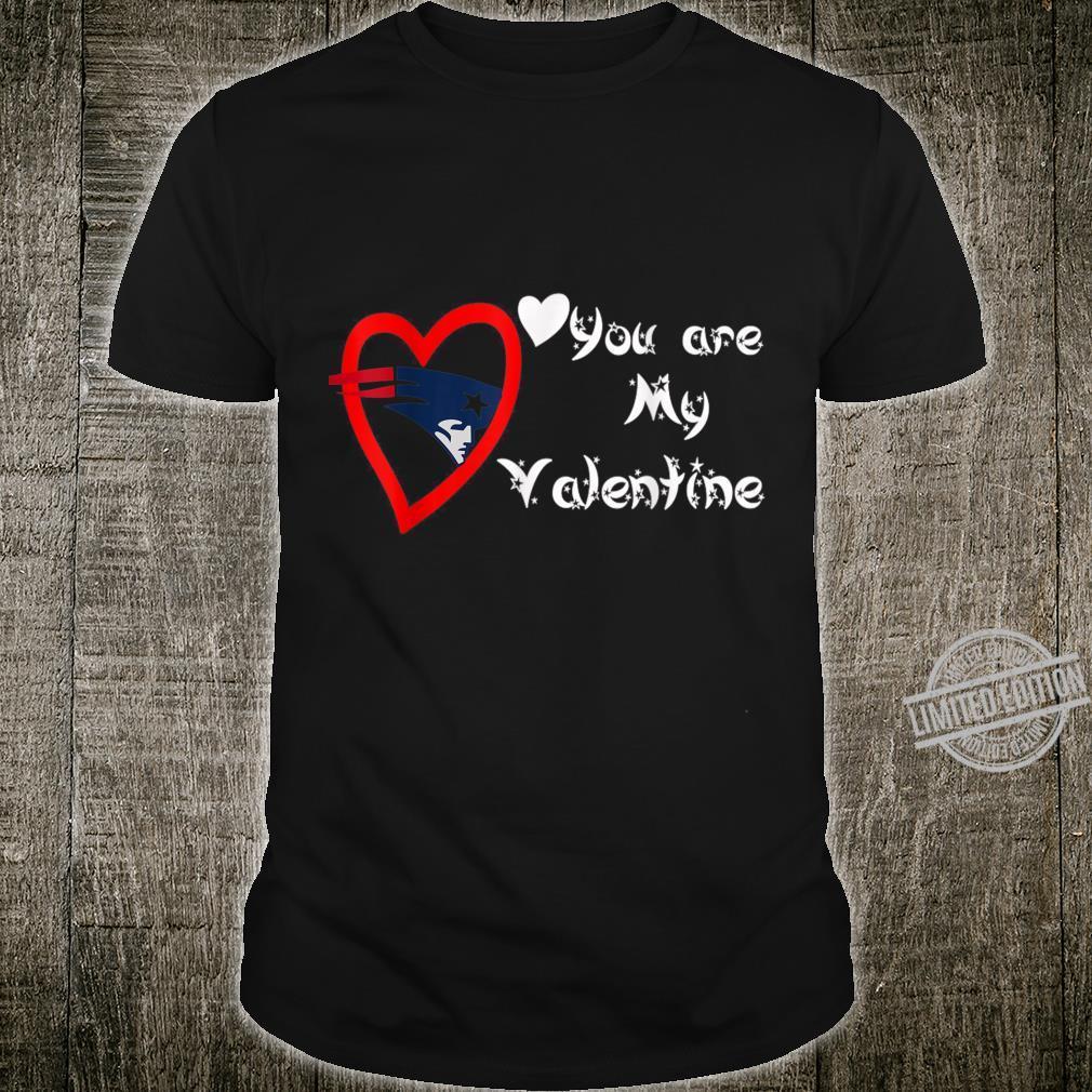 Valentine Football american my Team newenglandpatriot Shirt