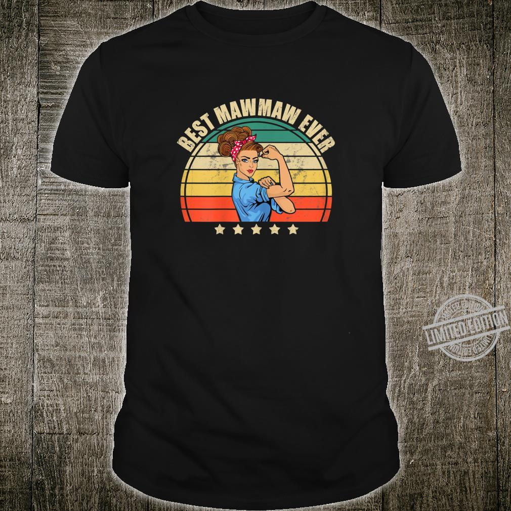 Womens Best MawMaw Ever Vintage Strong Mothers Day Idea Shirt
