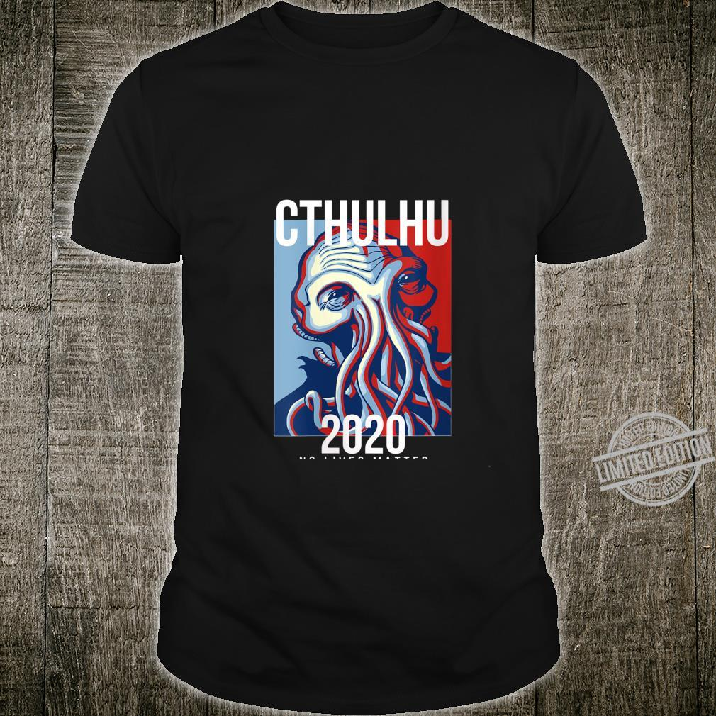 Womens Cthulhu For President Flag Election 2020 No Lives Matter Fun Shirt