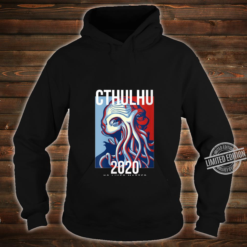 Womens Cthulhu For President Flag Election 2020 No Lives Matter Fun Shirt hoodie