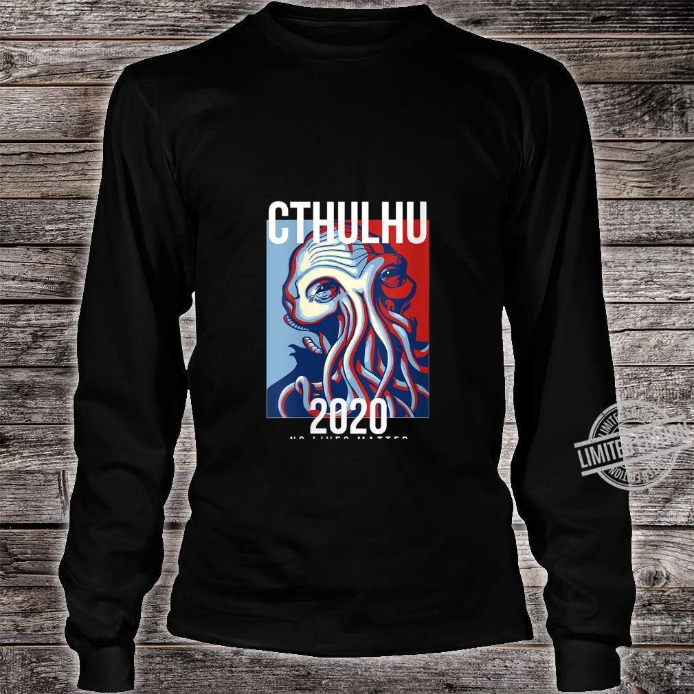Womens Cthulhu For President Flag Election 2020 No Lives Matter Fun Shirt long sleeved