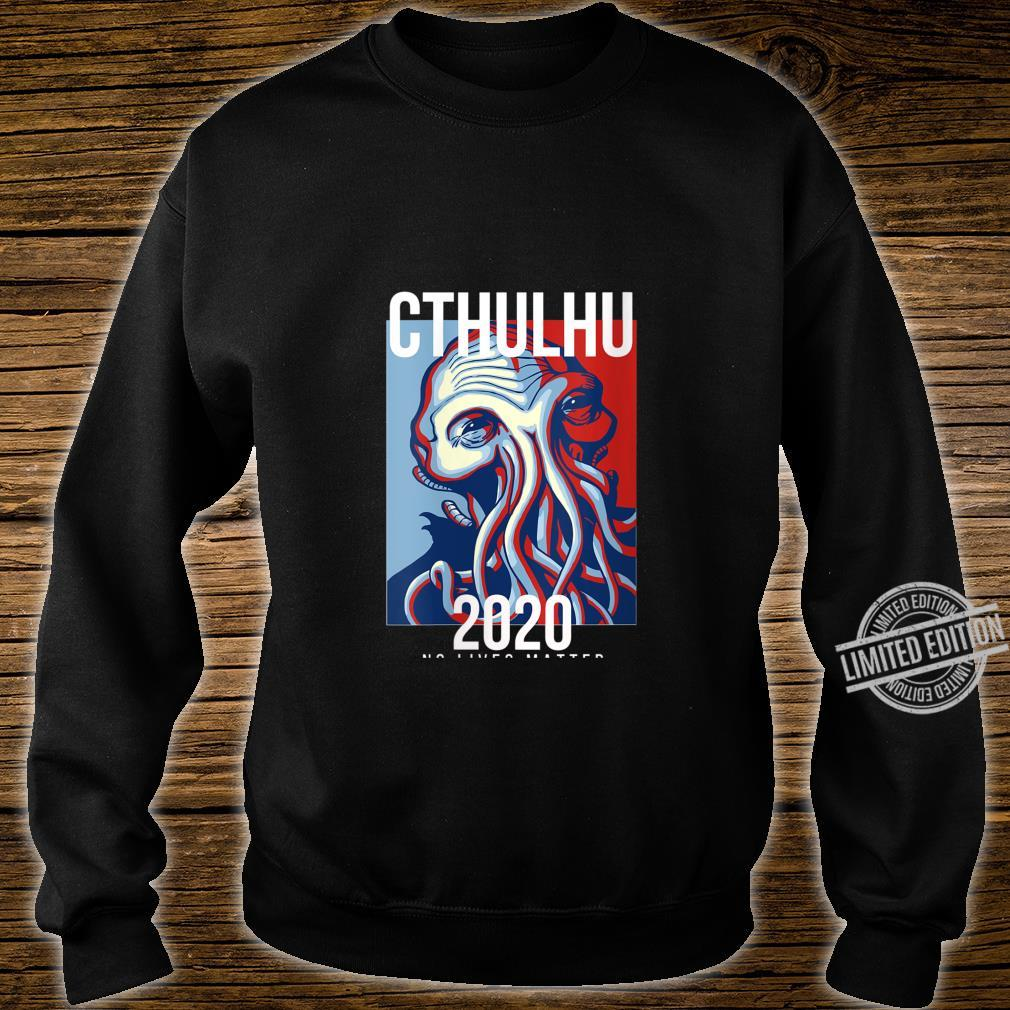 Womens Cthulhu For President Flag Election 2020 No Lives Matter Fun Shirt sweater