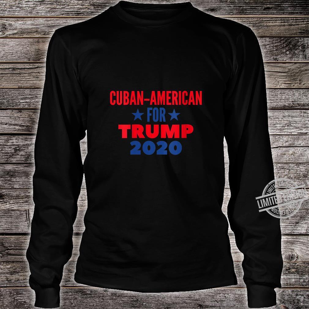 Womens Cuban American For Trump 2020 Shirt long sleeved
