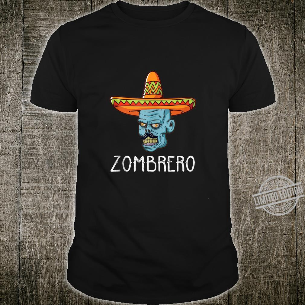 Zombie Sombrero Zombrero Undead Mexican Hat Shirt